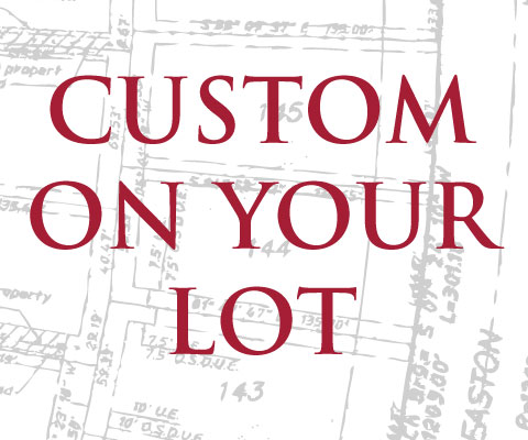 Custom home on your lot